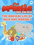 Morphle Non-Dialogue - Mila and Morphle's Magical Life