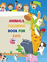 Animals coloring book for kids: Amazing Book with Easy Coloring Animals for Your Kid Baby Forests Animals for Preschool and Kidergarden Simple Coloring Book for Kids Ages 4-8