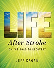 Life After Stroke: On The Road To Recovery