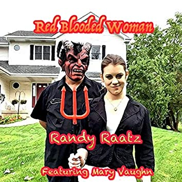 Red Blooded Woman (feat. Mary Vaughn)