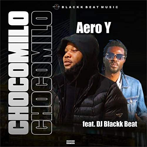 Aero Y feat. Dj Blackk Beat