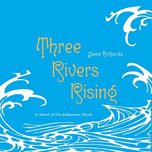 Three Rivers Rising audiobook cover art