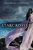 Starcrossed (Starcrossed Trilogy, 1)