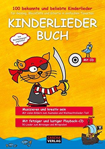 Kinderliederbuch für Gesang, Blockflöte und Gitarre in einfachen Tonarten