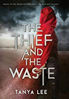 The Thief and the Waste (The Wolf and the Rain)