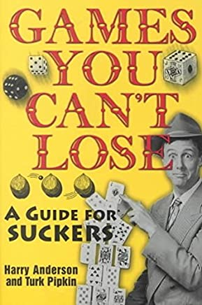 [(Games You Cant Lose : A Guide for Suckers)] [By (author) Harry Anderson ] published on (February, 2002)