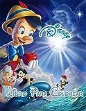 Disney Libro Para Colorear: Gran libro para colorear que contiene más de 100 personajes con alta calidad para niños de todas las edades.