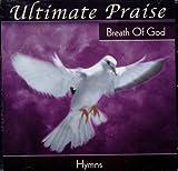 Songtexte von The Maranatha! Singers - Ultimate Praise: Breath of God