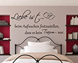 Wandtattoo ++Liebe ist beim Aufwachen festzustellen dass es kein Traum war++ Schlafzimmer...