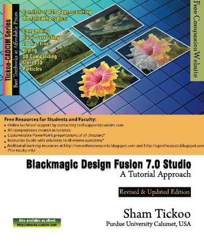Blackmagic Design Fusion 7 Studio: A Tutorial Approach