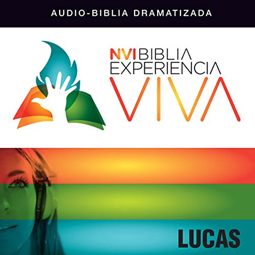 Experiencia Viva: Lucas [Luke: The Bible Experience] audiobook cover art