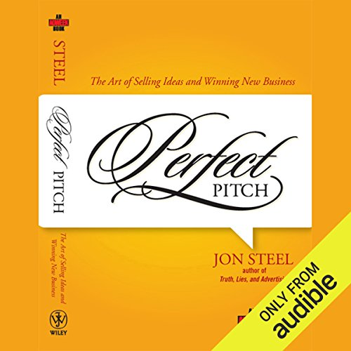 Perfect Pitch     The Art of Selling Ideas and Winning New Business              De :                                                                                                                                 Jon Steel                               Lu par :                                                                                                                                 L J Ganser                      Durée : 8 h et 48 min     Pas de notations     Global 0,0