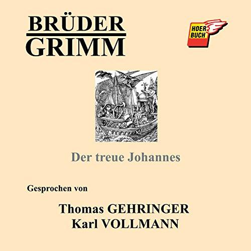 Der treue Johannes audiobook cover art