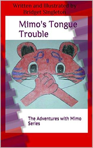 Mimo's Tongue Trouble: The Adventures with Mimo Series (English Edition)