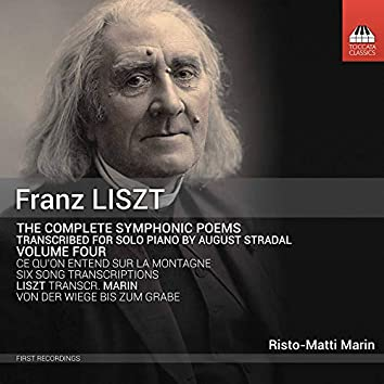 Liszt: Complete Symphonic Poems Transcribed for Solo Piano, Vol. 4