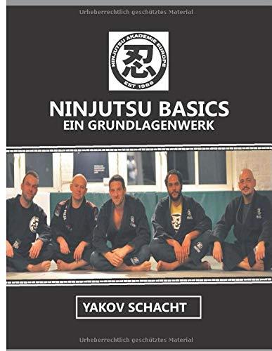 Ninjutsu Basics: Ein Grundlagenwerk