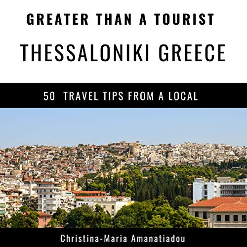 Greater Than a Tourist - Thessaloniki, Greece cover art