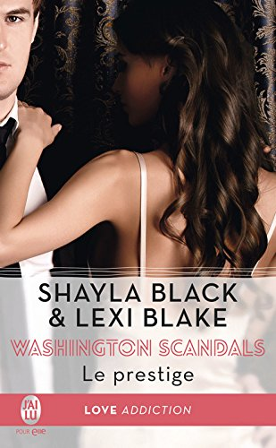 Washington Scandals (Tome 2) - Le prestige (French Edition)