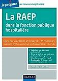La RAEP dans la fonction publique hospitalière - Concours internes et réservés, 3e concours, examens professionnels et professionalisés réservés
