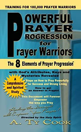 Powerful Prayer Progression for Prayer Warriors