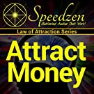 Attract Money: Subliminal Hypnosis with Binaural Beats