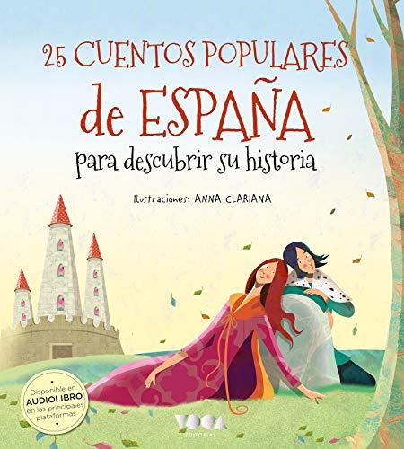 25 Cuentos populares de España para descubrir su historia: 3 (Colorín Colorado)