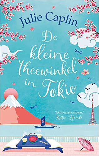 De kleine theewinkel in Tokio (Dutch Edition)