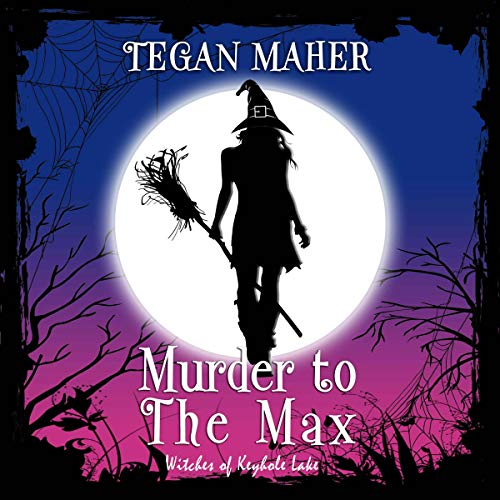 Murder to the Max audiobook cover art