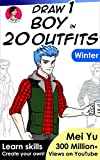 Draw 1 Boy in 20 Outfits - Winter: Learn how to draw anime and manga characters' clothes for winter and Christmas holidays (Draw 1 in 20 Book 14) (English Edition)