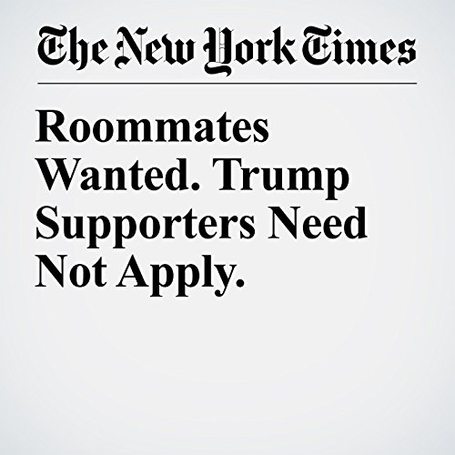 Roommates Wanted. Trump Supporters Need Not Apply. audiobook cover art
