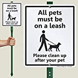 SmartSign All Pets Must Be On A Leash Yard...