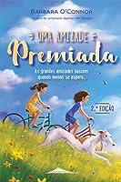 Uma Amizade Premiada (Portuguese Edition)