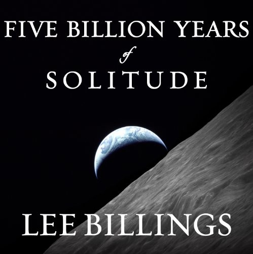 Five Billion Years of Solitude audiobook cover art