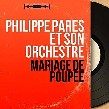 Mariage de poupée (feat. Robert Valentino) [Mono Version]