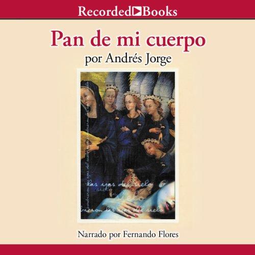 Pan de mi cuerpo [Bread of My Body] audiobook cover art