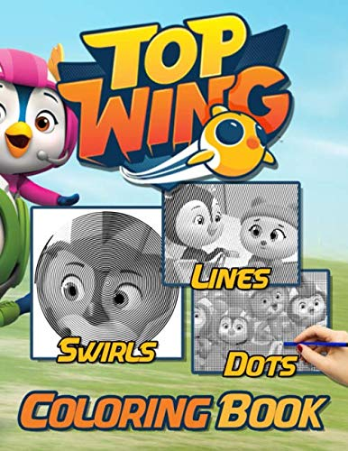 Top Wing Dots Lines Swirls Coloring Book: Fantastic Swirls-Dots-Diagonal Activity Books For Adults, Tweens