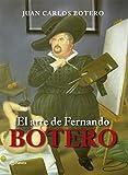 El arte de Fernando Botero (Fuera de colección)