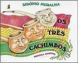 Os Três Cachimbos (Em Portuguese do Brasil)