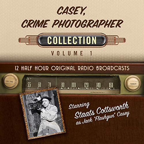 Casey, Crime Photographer, Collection 1 audiobook cover art