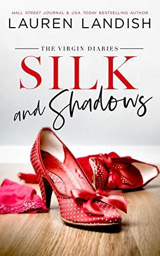 Silk and Shadows (The Virgin Diaries)