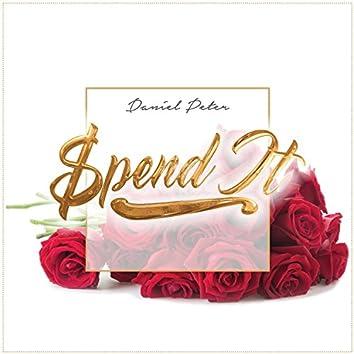 Spend It - Single