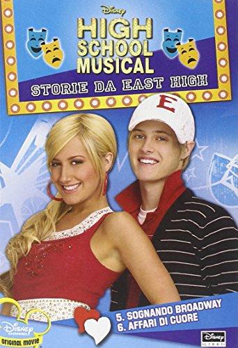 High School Musical. Storie da East High. Sognando Broadway-Questioni di cuore