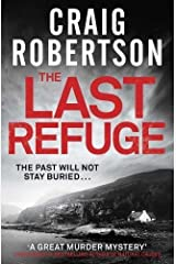 The Last Refuge by Craig Robertson (25-Sep-2014) Paperback Paperback