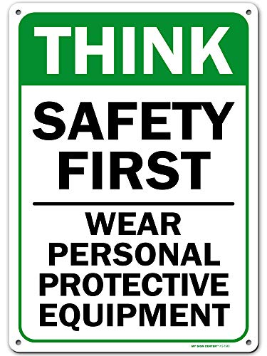 Workplace Safety Sign Wear Personal Protective Equipment Sign, Made Out of .040 Rust-Free Aluminum, Indoor/Outdoor Use, UV Protected and Fade-Resistant, 10