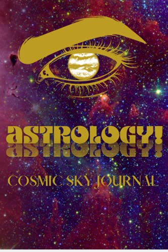 ASTROLOGY!: The Astrology Students Complete Journal & Organizer For ANY Astrological path. Signs, Ho