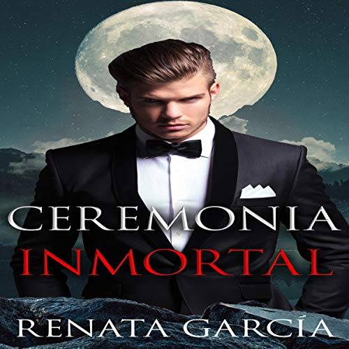 Ceremonia Inmortal [Immortal Ceremony] audiobook cover art