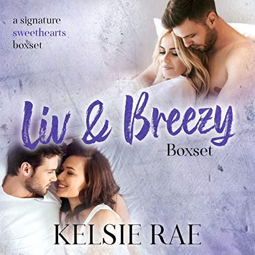 Liv and Breezy Boxset (A Signature Sweethearts Boxset) Titelbild