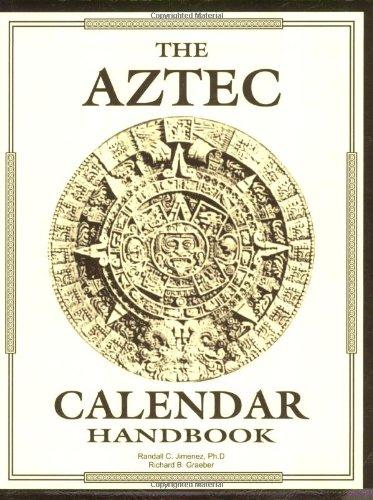 Aztec Calendar Handbook