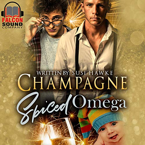 Champagne Spiced Omega     The Hollydale Omegas, Book 4              By:                                                                                                                                 Susi Hawke                               Narrated by:                                                                                                                                 Drew Bacca                      Length: 2 hrs and 52 mins     53 ratings     Overall 4.7