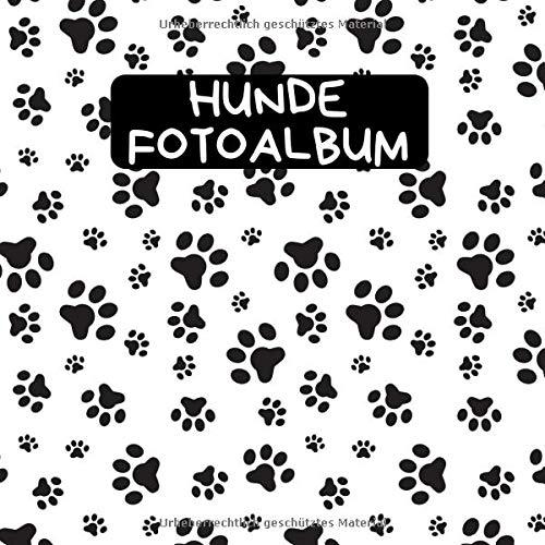 Hunde Fotoalbum: ein tolles Foto- und Erinnerungsalbum für die schönsten Momente mit deinem Hund - eine tolle Geschenkidee für alle Hunde-Liebhaber - 110 Seiten 21cm x 21cm